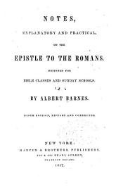 Notes  Explanatory And Practical  On The Epistle To The Romans