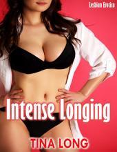 Intense Longing: Lesbian Erotica