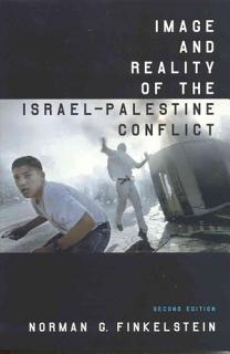 Image and Reality of the Israel Palestine Conflict Book