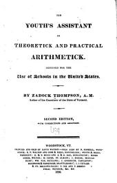 The Youth's Assistant in Theoretick and Practical Arithmetick ...