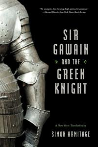 Sir Gawain and the Green Knight  A New Verse Translation