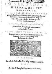 La verdadera historia del rey Don Rodrigo ... compuesta por Abulcacim Tarif Abentarique (etc.)