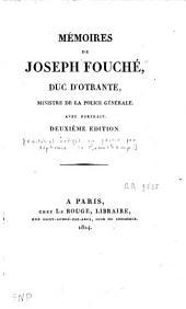 Mémoires de Joseph Fouché, duc d'Otrante, ministre de la Police générale: Volume1