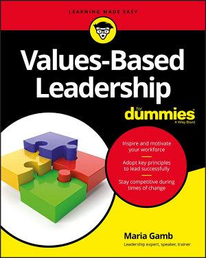 Values Based Leadership For Dummies PDF