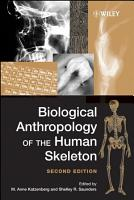 Biological Anthropology of the Human Skeleton PDF