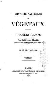 Histoire naturelle des végétaux: Phanérogames, Volume14