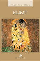 Gustav Klimt: Világhíres festők