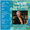 Changing the Face of Death
