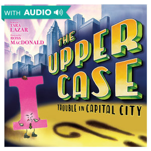The Upper Case  Trouble in Capital City