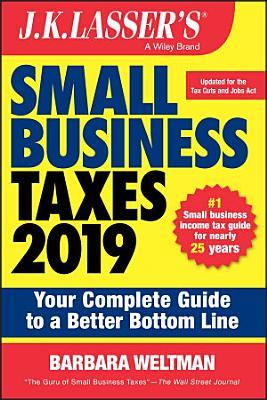 J K  Lasser s Small Business Taxes 2019