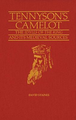 Tennyson   s Camelot PDF