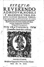 Exequiae Reverendo ... Domino Casparo Franco, SS. Theologiae Doctori Ac Professori In Alma Ingolstadiensi Academia ordinario ...