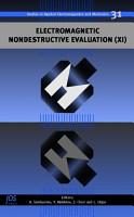 Electromagnetic Nondestructive Evaluation  XI  PDF