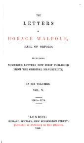 The Letters of Horace Walpole, Earl of Orford: Including Numerous Letters Now First Published from the Original Manuscripts, Volume 5