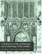 A Dictionary of the Architecture and Archaeology of the Middle Ages