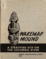 Wakemap Mound and Nearby Sites on the Long Narrows of the Columbia River