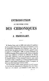 Chroniques de J. Froissart: t. 1. I.-II ptie. Introduction. 1307-1340 (Depuis l'avènement d'Édouard II jusqu'au siège de Tournay)