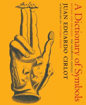 A Dictionary of Symbols PDF