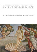 A Cultural History of the Human Body in the Renaissance