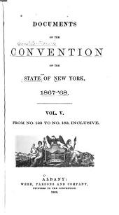 Documents of the Convention of the State of New York, 1867-68: Volume 5, Issues 123-185