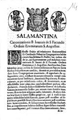 Salamantina canonizationis B. Ioannis de S. Facundo Ordinis Eremitarum S. Augustini