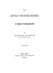 The Devil's Picture-books: A History of Playing Cards