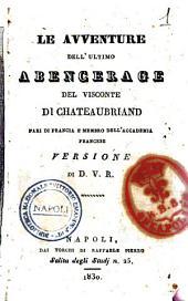 Le avventure dell'ultimo Abencerage del visconte di Chateaubriand... Versione di D.V.R