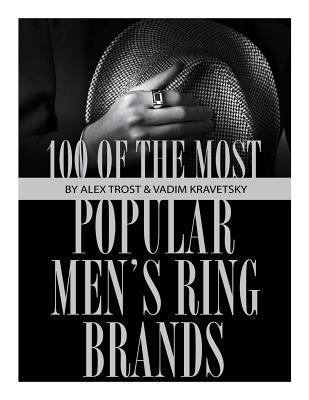 100 of the Most Popular Men s Ring Brands PDF