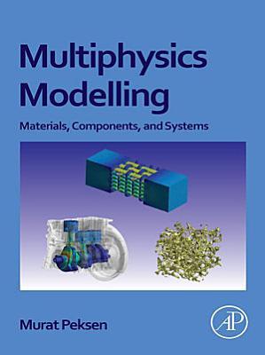 Multiphysics Modeling