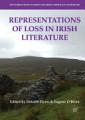 Representations of Loss in Irish Literature