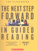 The Next Step Forward in Guided Reading Book   The Guided Reading Teacher s Companion Book