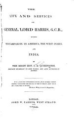 The Life and Services of General Lord Harris, G. C. B.