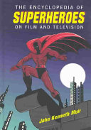 The Encyclopedia of Superheroes on Film and Television PDF