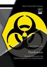 Pandemien  Herausforderung f  r das Risikomanagement von Unternehmen  PDF