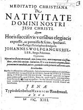 Meditatio Christiana De Nativitate Domini Nostri Jesu Christi