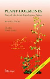 Plant Hormones: Biosynthesis, Signal Transduction, Action!, Edition 3