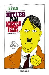 Hitler para masoquistas (Colección Rius)