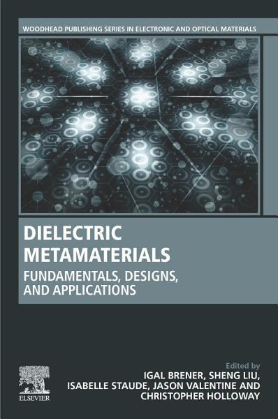 Dielectric Metamaterials