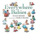 Everywhere Babies  Padded Board Book