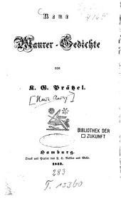 Neue Maurer-Gedichte von K. G. Prätzel