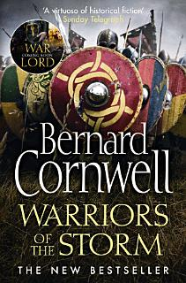 Warriors of the Storm  The Last Kingdom Series  Book 9  Book