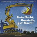 Gute Nacht  Baustelle  gut  Nacht  PDF