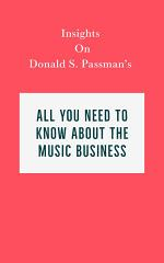 Insights on Donald S. Passman's All You Need to Know About the Music Business