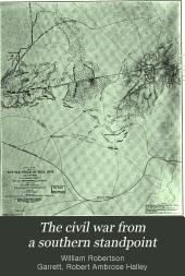 The Civil War from a Southern Standpoint: Volume 14