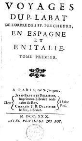 Voyages ... en Espagne et en Italie: Volume1