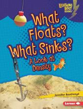 What Floats? What Sinks?: A Look at Density