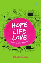 HOPE LIFE LOVE
