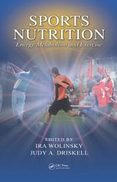 Sports Nutrition: Energy Metabolism and Exercise, Edition 2