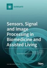 Sensors  Signal and Image Processing in Biomedicine and Assisted Living PDF