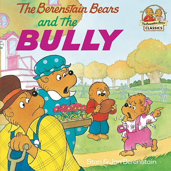 Download The Berenstain Bears and the Bully Book